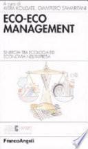 Eco-eco management. Sinergia tra ecologia ed economia nell'impresa
