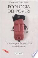 Ecologia dei poveri. La lotta per la giustizia ambientale