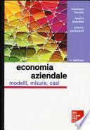 Economia aziendale. Modelli, misure, casi
