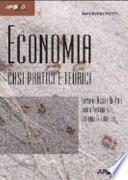 Economia. Casi pratici e teorici