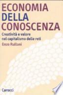 Economia della conoscenza. Creatività e valore nel capitalismo delle reti