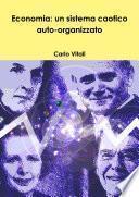 Economia: un sistema caotico auto-organizzato