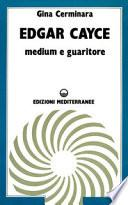 Edgar Cayce medium e guaritore