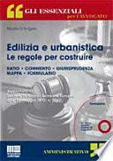 Edilizia e urbanistica. Le regole per costruire. Con CD-ROM