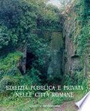 Edilizia pubblica e privata nelle città romane