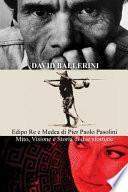 Edipo Re E Medea Di Pier Paolo Pasolini