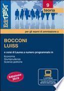 EdiTEST 9. Teoria. Bocconi, Luiss (economia, giurisprudenza, scienze politiche). Per la preparazione ai test di ammissione. Con software di simulazione