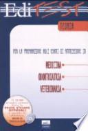 Editest. Teoria per la preparazione agli esami di ammissioni in medicina, odontoiatria, veterinaria. Con CD-ROM
