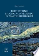 Edith Stein e L'uomo non redento di Martin Heidegger