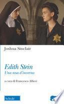 Edith Stein. Una rosa d'inverno