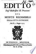 Editto degli'illustrissimi ss. protettori del monte redimibile della citta di Firenze del dì 5. maggio 1727