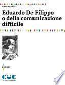 Eduardo De Filippo o della comunicazione difficile
