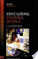 Educazione, cultura, scuola