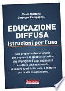 Educazione diffusa. Istruzioni per l'uso