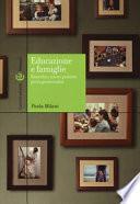 Educazione e famiglie. Ricerche e nuove pratiche per la genitorialità