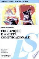 Educazione e società comunicazionale