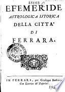 Efemeride astrologica istorica della citta di Ferrara