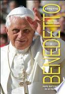 Effetto Benedetto. Papa Ratzinger in 40 parole