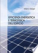 Efficienza Energetica e Termofisica dell'Edificio