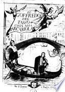 El Goffredo del Tasso canta' alla barcariola dal dottor Tomaso Mondini e dedica' al lustrissimo, e celentissimo sior Francesco Duodo