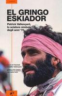 El gringo eskiador. Patrick Vallençant, lo sciatore simbolo degli anni '70