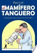 El Mamifero Tanguero