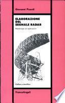 Elaborazione del segnale radar. Metodologie ed applicazioni
