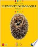 Elementi di biologia. Con espansione online. Per le Scuole superiori