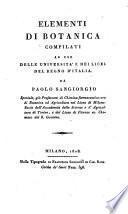 Elementi di botanica compilati ad uso delle università e dei licei del regno d'Italia. Da Paolo Sangiorgio ...