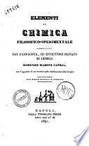 Elementi di chimica filosofico-sperimentale compilati dal farmacista ed istruttore privato di chimica Domenico Mamone Capria
