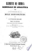 Elementi di chimica generale ed analitica per servire d'introduzione allo studio dell'agricoltura di Antonio Selmi