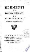 Elementi di dritto pubblico di Filippo Frezza giureconsulto napoletano