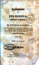 Elementi di filosofia ordinati, e disposti da mr Angelo Ciampi