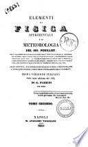 Elementi di fisica sperimentale e di meteorologia del sig. Pouillet