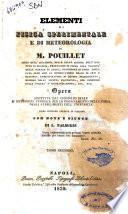 Elementi di fisica sperimentale e di meteorologia di M. Pouillet