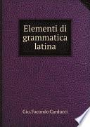 Elementi di grammatica latina
