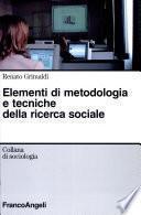 Elementi di metodologia e tecniche della ricerca sociale