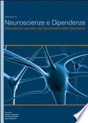 Elementi di neuroscienze e dipendenze. Manuale per operatori dei dipartimenti delle dipendenze