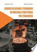 Elementi di scienza e tecnologia dei materiali strutturali per l'ingegneria