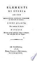 Elementi di storia ad uso delle scuole inferiori pubbliche d'Italia. Libro Primo [-ottavo]