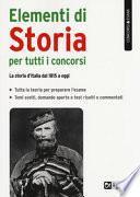 Elementi di storia per tutti i concorsi. La storia d'Italia dal 1815 a oggi