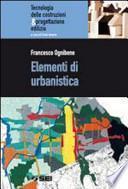 Elementi di urbanistica. Per le Scuole superiori