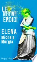 Elena | Le nuove Eroidi