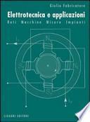 Elettrotecnica e applicazioni. Reti, macchine, misure, impianti