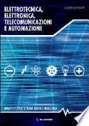 Elettrotecnica, elettronica e automazione. Con espansione online. Per gli Ist. tecnici. Con DVD-ROM