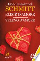 Elisir d'amore / Veleno d'amore
