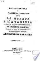 Elixir stomatico e pillole di arsenico, ossia la Moneta e l'Avarizia. Capriccio Bernesco in ottava rima, etc
