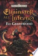 Elminster all'inferno. L'epopea di Elminster. Forgotten Realms