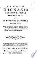 Elogio d'Ignazio Paternò Castello principe di Biscari di d. Domenico Privitera pastore etneo