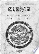 Elohim. La saga dei creatori. Arca 1